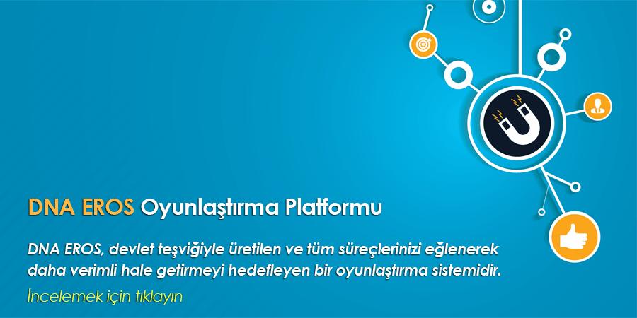 DNA EROS – Oyunlaştırma (Gamification) Platformu